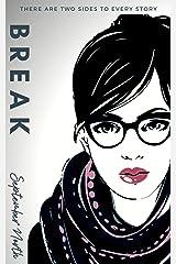 Break (The Drummonds Book 3) Kindle Edition