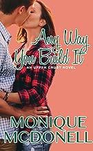 Any Way You Build It: An Upper Crust Novel, Book 6 (Upper Crust Series)