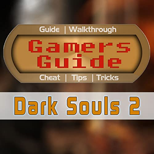 Guide for Dark Souls II