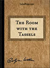 The Room with the Tassels (English Edition)
