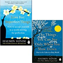 Love for Imperfect Things [Hardcover], The Things You Can See Only When You Slow Down 2 Books Collection Set By Haemin Sunim