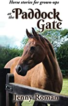 At the Paddock Gate: Horse stories for grown-ups