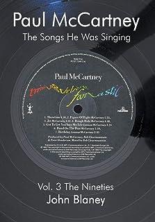 Paul McCartney: the Songs He Was Singing: The Nineties