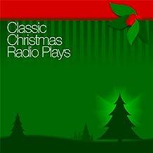 Classic Christmas Radio Plays