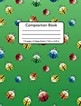 Composition Book - 110 Pages - College Ruled - 7.44 in x 9.69 in: Cute Colorful Lady Bug Pattern Design - Notebook Blank Lined Standard Size For ... Bug Pattern Design - Composition Book Series)