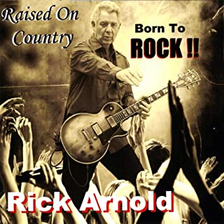 Raised on Country, Born to Rock