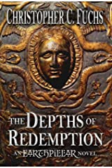 The Depths of Redemption: An Earthpillar Novel (1) (Origins of Candlestone) Hardcover