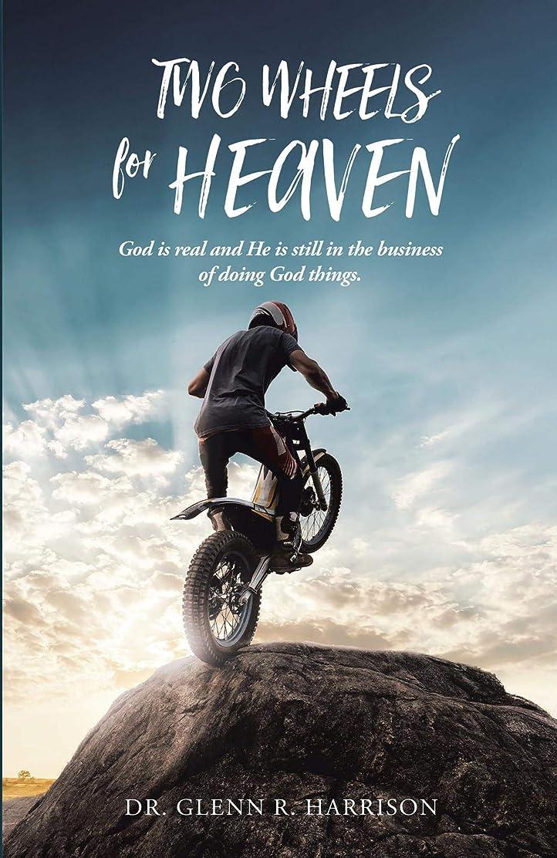 朝食を食べる外国人遊具Two Wheels for Heaven: God is real and He is still in the business of doing God things (English Edition)