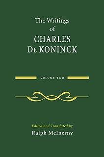 The Writings of Charles De Koninck: Volume 2