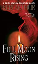 Full Moon Rising (Riley Jensen, Guardian, Book 1): A Riley Jenson Guardian Novel