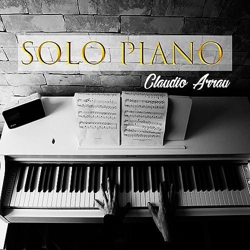 Solo Piano, Claudio Arrau by Guido Cantelli, New York ...