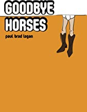Goodbye Horses