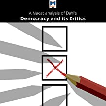 A Macat Analysis of Robert A. Dahl's Democracy and Its Critics