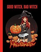 Good Witch, Bad Witch Halloween: Jack-o'-Lantern Composition Notebook 8x10