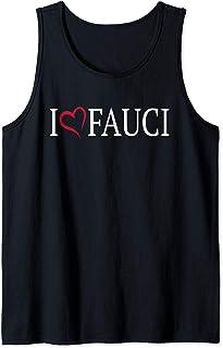 I Love Fauci Funny Meme Gift Quarantine Stay Home Women Men Tank Top