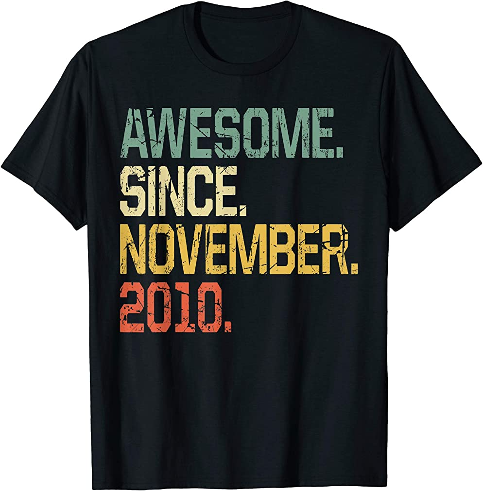 9 Years Old Shirt Gift- Awesome Since November 2010 T-shirt