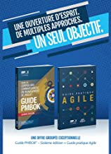 A Guide to the Project Management Body of Knowledge (PMBOK(R) Guide-Sixth Edition / Agile Practice Guide Bundle (FRENCH) (French Edition)