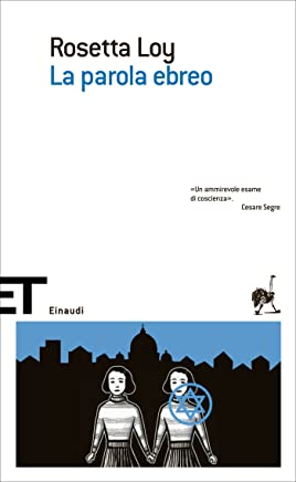 La parola ebreo (Einaudi tascabili. Scrittori)