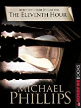 The Eleventh Hour (Secret of the Rose Book 1)