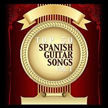 Top 50 Spanish Guitar Songs Vol. 1