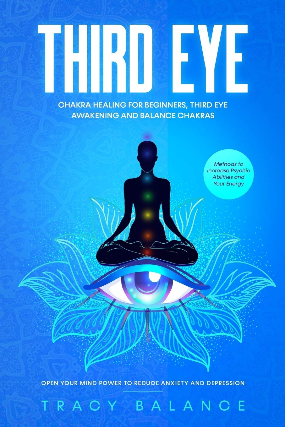 Image OfThird Eye: Chakra Healing For Beginners, Third Eye Awakening And Balance Chakras. Methods To Increase Psychic Abilities An...