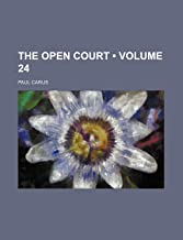 The Open Court (Volume 24)