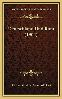 Deutschland Und Rom (1904)