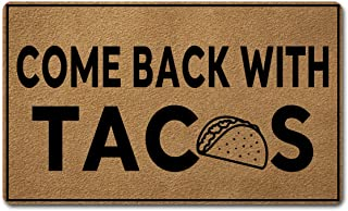 GXFC Funny Welcome Mat (30 x 18 inch) with No Slip Rubber Back Doormat for Entrance Way Monogram Mats for Front Door Mat Personalized Kitchen Rugs and Mats (Come Back with Tacos)