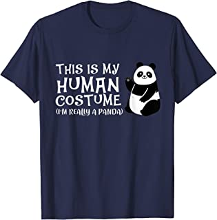 Panda This Is My Human Costume I'm Really A Panda T-Shirt