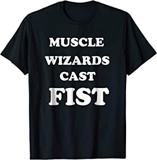 muscle wizard casts fist t shirt
