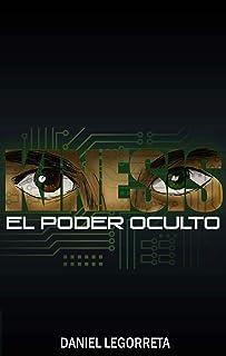 KINESIS: EL PODER OCULTO (Spanish Edition)