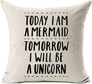 MFGNEH Today I am a Mermaid Tomorrow I Will be a Unicorn Inspirational Quote Cotton Linen Summer Decor Square Throw Pillow Covers Cushion Covers 18 x 18 Inch,Unicorn Gifts