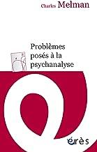 Problèmes posés à la psychanalyse (ERES POCHE) (French Edition)