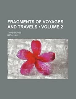 Fragments of Voyages and Travels (Volume 2); Third Series