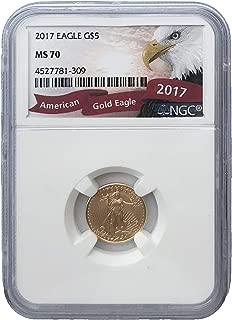 2017 American Eagle 1/10 oz Fine Gold Bullion 5 Dollars MS70 NGC