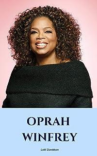 Oprah Winfrey: An Oprah Winfrey Biography