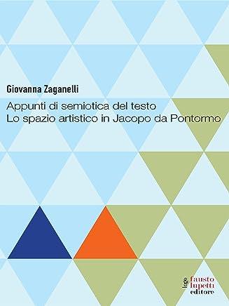Appunti di semiotica del testo. Lo spazio artistito in Jacopo da Pontormo