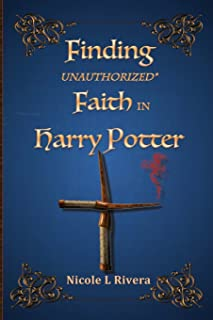 Finding Unauthorized Faith in Harry Potter