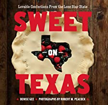 Sweet on Texas: Loveable Confections From the Lone Star State