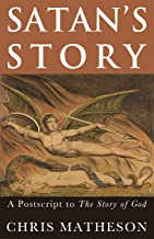 Satan's Story: A Postscript to the Story of God