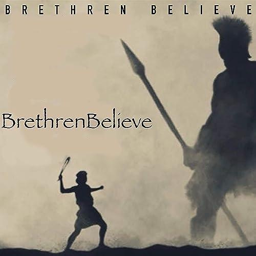BrethrenBelieve - BrethrenBelieve (2019)