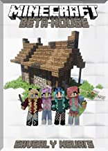 Create Your Own Beta-House in Minecraft Guide: (An Unofficial Minecraft Book)