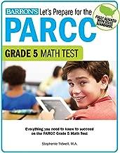 Let's Prepare for the PARCC Grade 5 Math Test (Let's Prepare for the PARCC Tests)