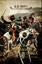 Jack Archer A Tale of the Crimea: new illustrated with classic Original illustrations