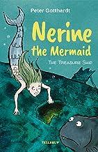 Nerine the Mermaid #1: The Treasure Ship