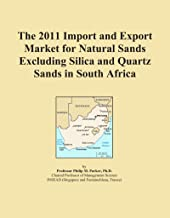 The 2011 Import and Export Market for Natural Sands Excluding Silica and Quartz Sands in South Africa