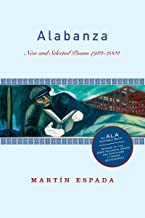 Best alabanza new and selected poems 1982 2002 Reviews