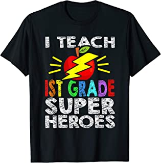 Super 1st Grade Tshirt I Teach 1st Grade Superheroes Funny