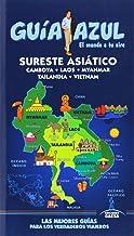 Sureste Asiatico (Camboya, Laos, Myanmar, Tailandia y Vietnam) (Guias Azules)
