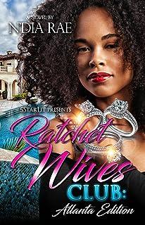 Ratchet Wives Club: Atlanta Edition